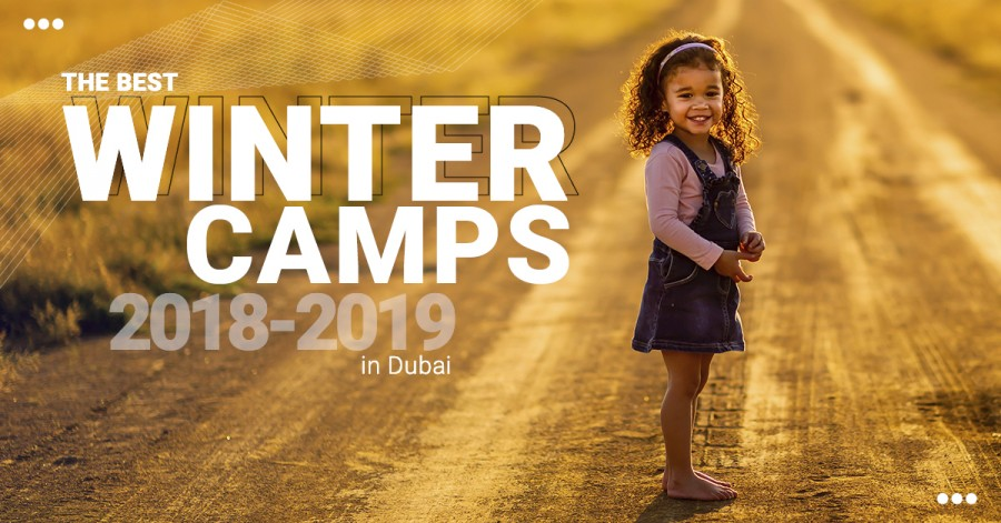 The Best Winter Camps 2018-2019 in Dubai