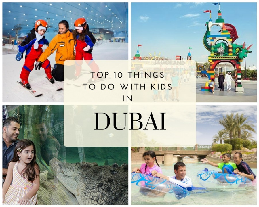 Top 10 Things to Do with Kids in Dubai