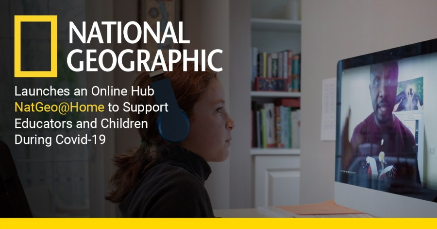 National Geographic Launches  an Online Hub NatGeo@Home to Support Educators and Children During Covid-19