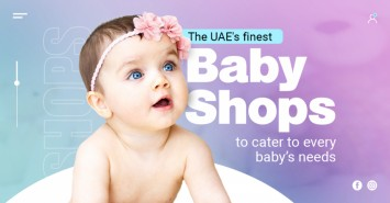 The UAE's Finest Baby Shops to Cater to Every Baby's Needs