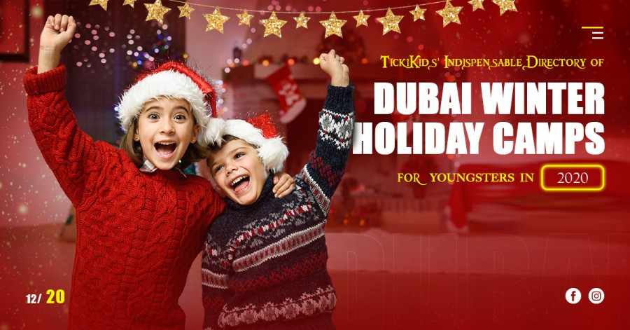 TickiKids' Indispensable Directory of Dubai Winter Holiday Camps for Youngsters in 2020