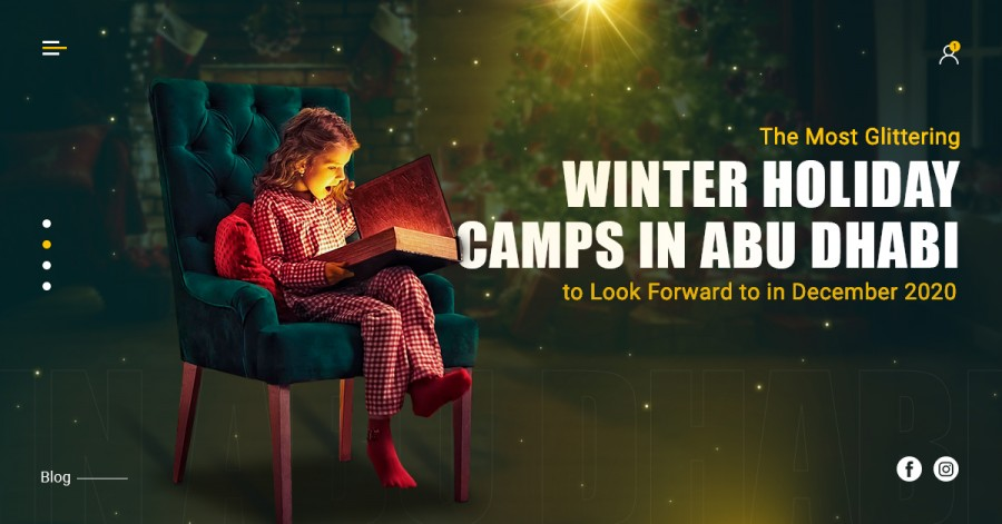 The Most Glittering Winter Holiday Camps in Abu Dhabi to Look Forward to in December 2020