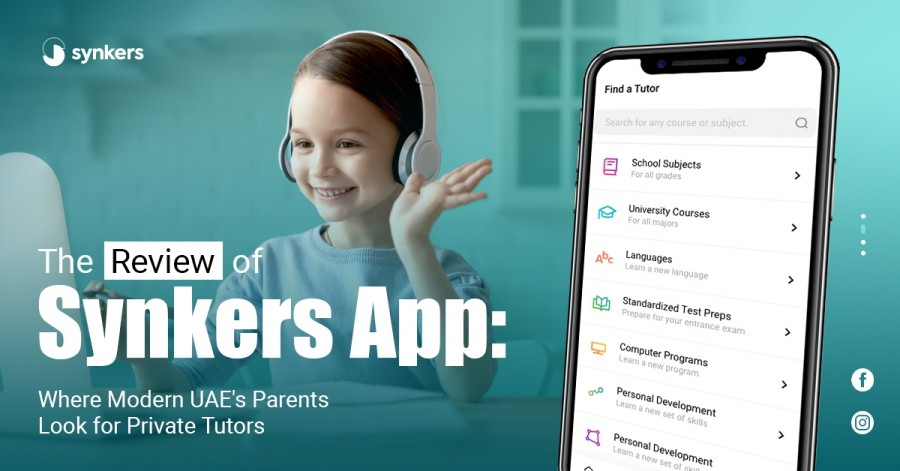 The Review of Synkers App: Where Modern UAE's Parents Look for Private Tutors