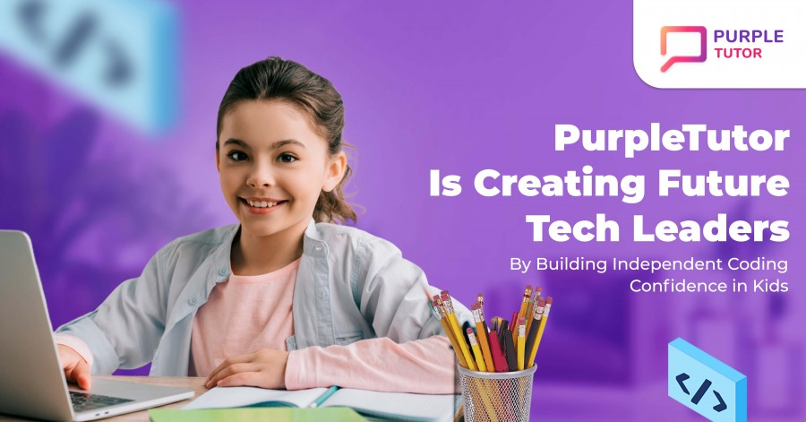 PurpleTutor Is Creating Future Tech Leaders by Building Independent Coding Confidence in Kids