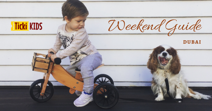 Weekend Guide for Kids and the whole Family in Dubai