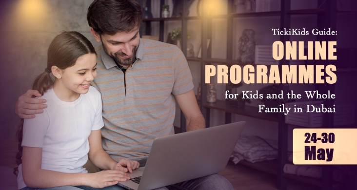 TickiKids Guide: Online Programmes for Kids and the Whole Family in Dubai<br>