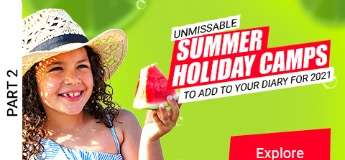 Unmissable Summer Holiday Camps to Add to Your Diary for 2021 Part 2