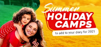 Unmissable Summer Holiday Camps to Add to Your Diary for 2021